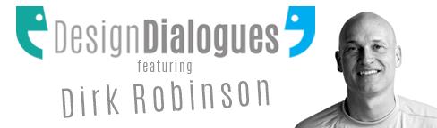 DesignDialogues_Dirk_Robinson